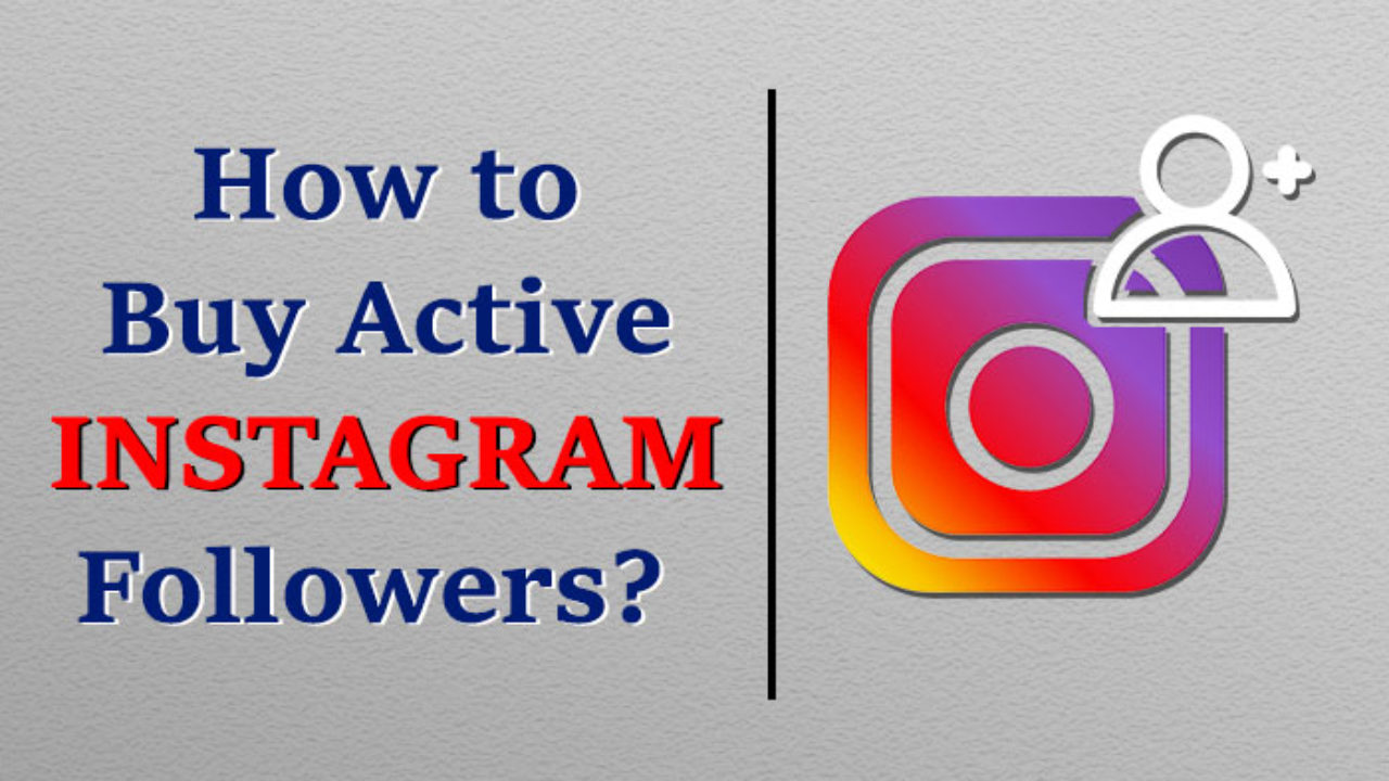 Buy active instagram followers cheap